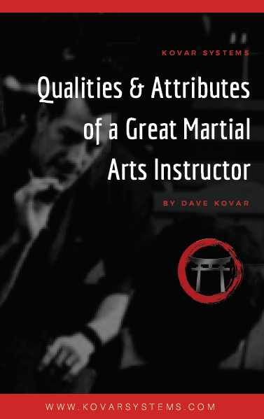 Qualities & Attributes of a Great Martial Arts Instructor